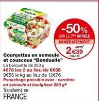 Courgettes en semoule et couscous offre à 3,19€