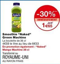 "Smoothie ""Naked"" Green Machine offre à 1,65€"