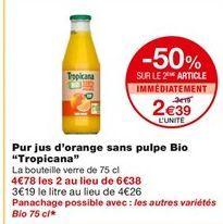 Pur jus d'orange sans pulpe offre à 3,19€