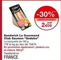 Sandwich le Gourmand Club Saumon offre à 2,09€