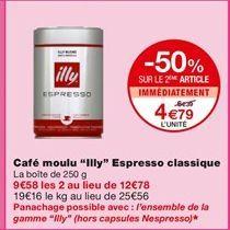 """Café moulu """"Illy"""" offre à 6,39€"""