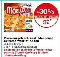 Pizza surgelée Crousti Moelleuse Kebab offre à 4,29€