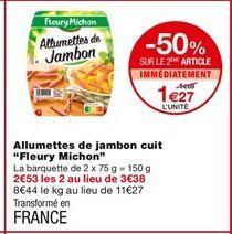 Allumettes de jambon cuit offre à 1,69€