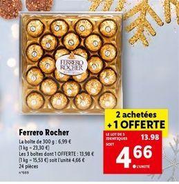Ferrero rocher offre à 4,66€