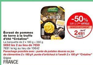 """Ecrase de pommes de terre a la truffe d`ete """"Crealine"""" offre à 3,75€"""