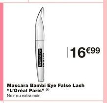 "Mascara Bambi Eye False Lash "" L `Oreal Paris"" offre à 16,99€"
