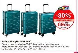 """Valise Nosybe """"Delsey"""" offre à 69,3€"""