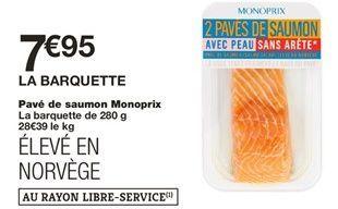 Pave de saumon Monoprix offre à 7,95€