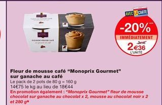 """Fleurs de mouse cafe """"Monorpix Gourmet"""" sur ganache au cafe offre à 2,36€"""