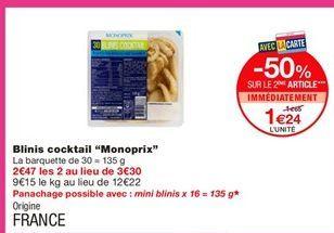 """Blinis cocktail """"Monoprix"""" offre à 1,65€"""
