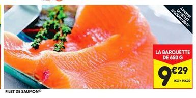 Filet de saumon offre à 9,29€