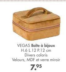 VEGAS boîtes a bijoux offre à 7,95€