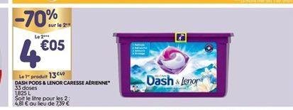 Dash Pods & Lenor caresse aérienne offre à 13,49€
