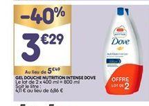 Gel douche nutrition intense Dove offre à 3,29€