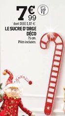 LE SUCRE D'ORGE DÉCO offre à 7,99€