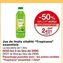 Jus de fruits vitalite Tropicana essentiels offre à 2,95€
