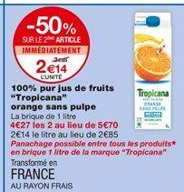 100% jus de fruits Tropicana orange sans pulpe offre à 2,65€