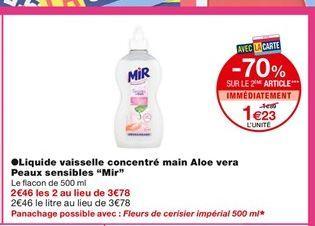 Liquide vaisselle concentre main Aloe vera Peaux sensibles Mir offre à 1,69€