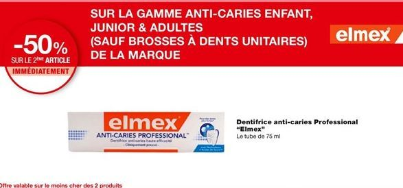 Dentifrice anti-caries Professional Elmex offre à
