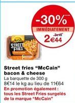 Street fries McCain bacon & cheese offre à 2,44€