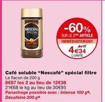 Café soluble Nescafé special filtre offre à 6,19€