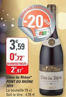 Côtes de Rhone Pont du Rhone offre à 2,87€