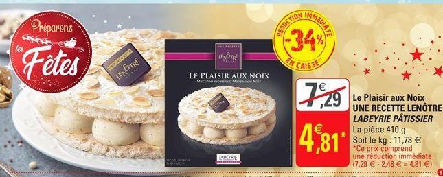 Ñe Plaisir aux noix Une recette lenotre Labeyrie Patissier offre à 4,81€