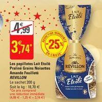 Les papillotes Lait Etoile Praline Grains Noisettes Amande Feuillete Revillon offre à 3,74€