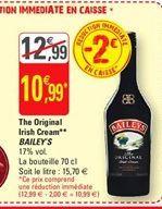The Original Irish Cream Bailey`s offre à 10,99€