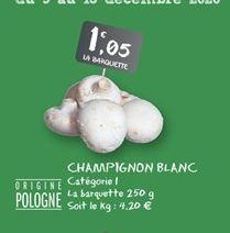 Champignons blanc offre à 1,05€