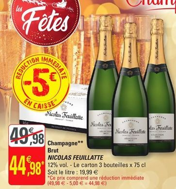 Champagne brut Nicolas Feuillatte offre à 44,98€