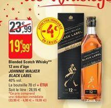 Blended scotch whisky 12 qns d`age Johnnie Walker Black Label offre à 19,99€