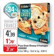 Pizza crust cheesy 4 fromages Sodebo offre à 3,29€