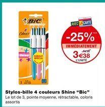 """Stylos-bille 4 couleurs Shine """"Bic"""" offre à 3,38€"""