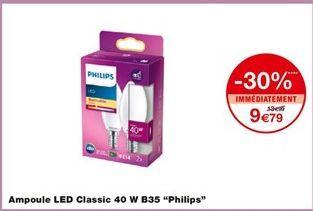 """Ampoule led classic 40 W B35 """"Philips"""" offre à 9,79€"""