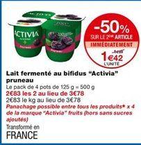 Lait fermenté au bifidus offre à 1,89€