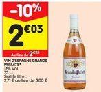 Vin d'espagne grands prélats offre à 2,03€