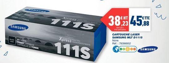 Cartouche laser Samsung MLT D111S offre à 45,88€