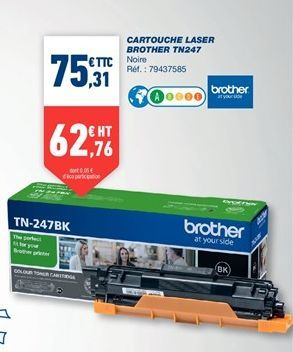 Cartouches laser brother TN247 offre à 75,31€
