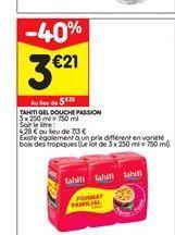 Gel douche Tahiti offre à 3,21€