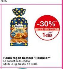 """Pain façon bretzel """"Pasquier"""" offre à 1,58€"""