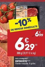 Entrecôte offre à 6,29€