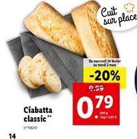 Ciabatta offre à 0,79€