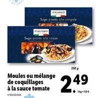 Moules ou mélange de coquillages à la sauce tomate offre à 2,49€