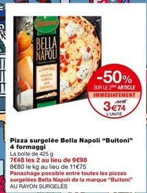 Pizza surgelée bella napoli Buitoni 4 fromaggi offre à 4,99€