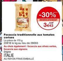 Focaccia traditionnelle aux tomates cerises offre à 3,43€