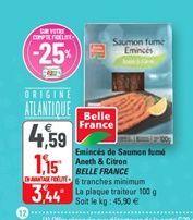 Eminces de saumon fumé aneth & citron belle france offre à 3,44€