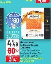 Saumon fumé La Boise d´Ecosse LABEYRIE offre à 3,14€