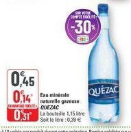 Eau minérale naturelle gazeuse Quézac offre à 0,45€