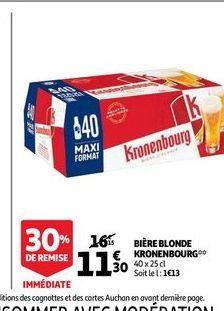 Bière blonde kronenbourg offre à 11,3€